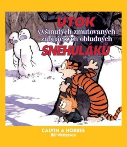 Calvin a Hobbes 7: Útok vyšinutých zmutovaných zabijáckých obludných sněhuláků