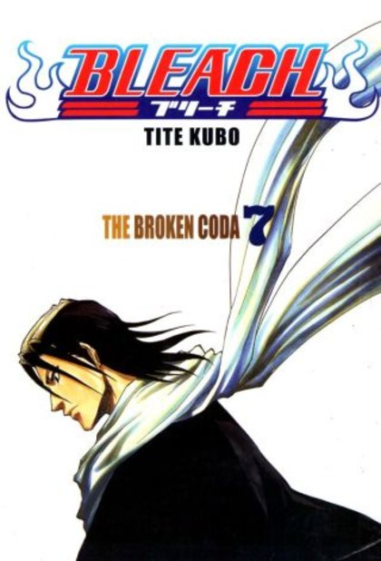 Bleach 7: The Broken Coda
